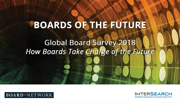 Boards of the future - Global Survey 2018 results: How Boards Take Charge of the Future - Download