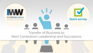 Transfer of Business to Next Generation Leadership and Successors