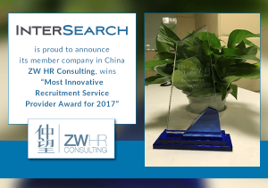"""InterSearch Worldwide is proud to announce its member company in China ZW HR Consulting, wins """"Most Innovative Recruitment Service Provider Award for 2017"""""""